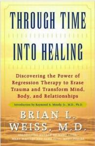 Brian Weiss. Through Time into Healing (Sendapena denboran zehar igaroz). Azala.