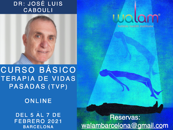 Basic Workshop on Past Lives Theraphy. Doctor José Luís Cabouli. 5th-6th and 7th of February of 2021.