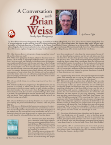 New Visions Magazine. A conversation with Brian Weiss ( Une conversation avec Brian Weiss ).